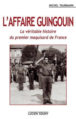 L'AFFAIRE GUINGOUIN par MICHEL TAUBMANN