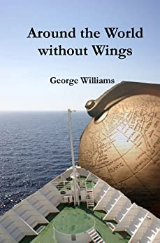 Around the World without Wings (English Edition) di [Williams, George]