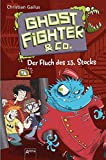 Ghostfighter & Co. (3). Der Fluch des 13. Stocks