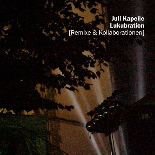 Angelhaken (Juli Kapelle Remix)