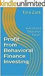 Profit from Behavioral Finance Invest...