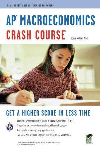 AP?Macroeconomics Crash Course Book + Online (Advanced Placement (AP) Crash Course) by Welker B.A. M.Ed., Jason, Advanced Placement (2011) Paperback