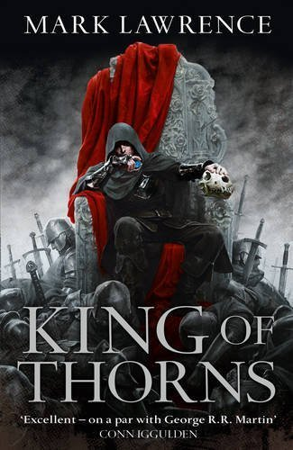 King of Thorns (The Broken Empire, Book 2): 2/3 by Lawrence, Mark (2013) Paperback