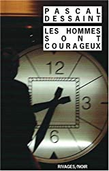 Les hommes sont courageux