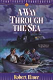 Front cover for the book A Way through the Sea by Robert Elmer