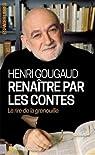Renaître par les contes par Gougaud