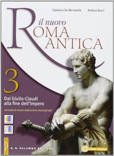 Il nuovo. Roma antica. Per le Scuole superiori: 3