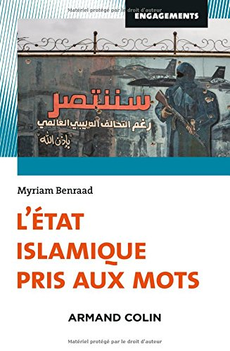 L'Etat islamique pris aux mots