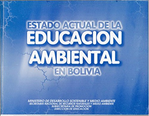 Estado Actual de la Educación Ambiental en Bolivia