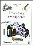 Inventos y Trasnportes (Bilioteca Visual Juvenil) (Tapa dura)