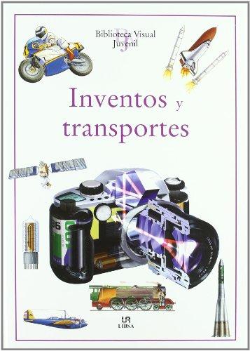 Inventos y Trasnportes (Bilioteca Visual Juvenil)
