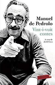 Vint-i-vuit contes par Manuel de Pedrolo