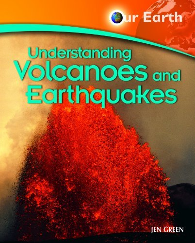 Understanding Volcanoes and Earthquakes (Our Earth) by Jen Green (2008-01-30) par Jen Green