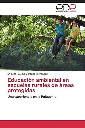Educación ambiental en escuelas rurales de áreas protegidas