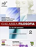 Galassia filosofia. Per i Licei e gli Ist. magistrali. Ediz. integrale. Con e-book. Con espansione online: 2