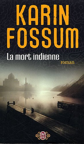 La mort indienne par Karin Fossum