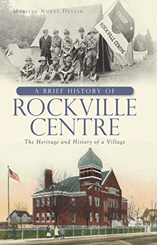 A Brief History of Rockville Centre: The History and Heritage of a Village (English Edition)