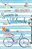Sommer in Villefranche: Roman - Birgit Hasselbusch