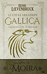 Le Cycle des loups Gallica - L'Intégrale