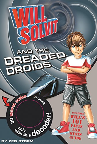 Will Solvit Novels: Will Solvit and the Dreaded Droids Bk. 4