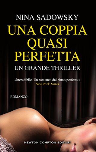 Una coppia quasi perfetta (Italian Edition)