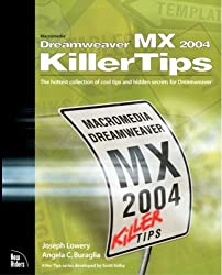 Macromedia Dreamweaver MX 2004 Killer Tips by Joseph Lowery (2003-11-03)