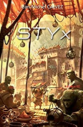 STYx: Roman de science-fiction (Les mondes d'Atria)