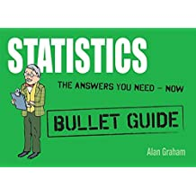 Statistics: Bullet Guides by Alan Graham (2011-09-30)