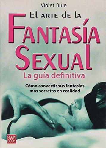 Descargar Libro El arte de la fantasia sexual de Violet Blue
