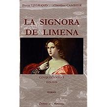 Cinquecento, Tome 3 : La signora de Limena : 1524-1531