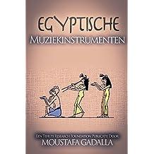 Egyptische Muziekinstrumenten (Dutch Edition)