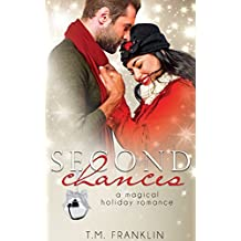 Second Chances: A Magical Holiday Romance