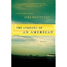The Sorrows of an American: A Novel