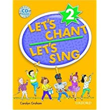 Let's Chant, Let's Sing Book 2 with Audio CD by Carolyn Graham (2004-10-28)