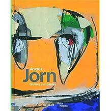 Asger Jorn: Œuvres sur papier