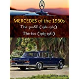 Mercedes 300SE and 600 (The 1960s Mercedes, Book 4) (English Edition)