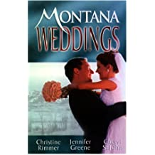 Montana Weddings (Silhouette Special Edition) by Christine Rimmer (2001-08-17)