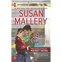 Baby, It's Christmas & Hold Me, Cowboy: Baby, It's Christmas (Harlequin Bestselling Author Collection)
