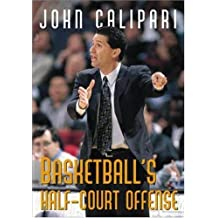 Basketball's Half-Court Offense (Spalding Sports Library)