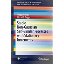 Stable Non-Gaussian Self-Similar Processes with Stationary Increments (SpringerBriefs in Probability and Mathematical Statistics)