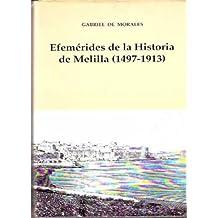 Efemérides de la Historia de Melilla (1492-1913)