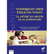 Investigación sobre Educación infantil: La calidad en opinión de su profesorado (Libros de Síntesis)