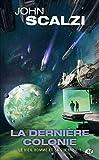 Le Vieil Homme et la Guerre, T3 : La Dernière colonie
