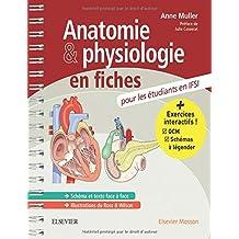 Anatomie et physiologie en fiches pour les étudiants en IFSI: Avec un site Internet d'entraînements interactifs