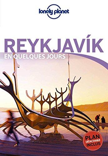 Reykjavik En Quelques jours - 2ed par Lonely Planet LONELY PLANET