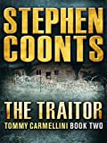 The Traitor (Tommy Carmellini Book 2)