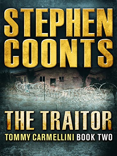 The Traitor (Tommy Carmellini Book 2) (English Edition) par Stephen Coonts