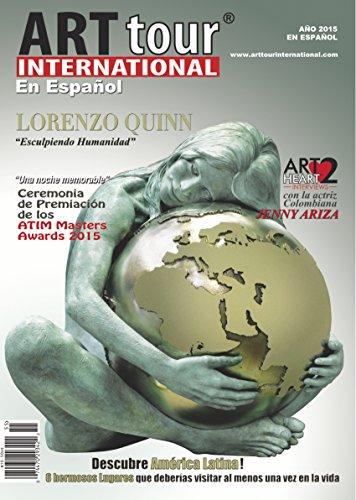 ArtTour International Magazine: EN ESPAÑOL 2015 (English Edition)