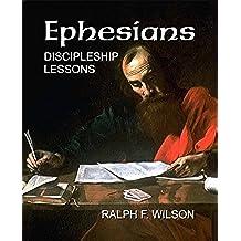 Ephesians: Discipleship Lessons (JesusWalk Bible Study Series) (English Edition)