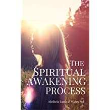 The Spiritual Awakening Process (English Edition)